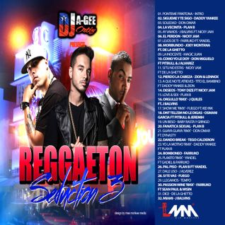 DJ A-GEE ORTIZ PRESENTS: REGGAETON SEDUCTION 3