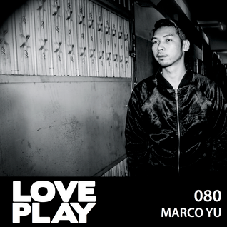 Love.Play Podcast Ft. Marco Yu