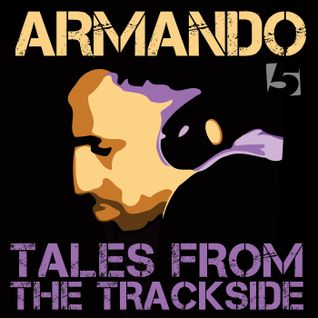 Armando Gallop: Tales from the Trackside (5 Magazine New Mix Monday Edition)