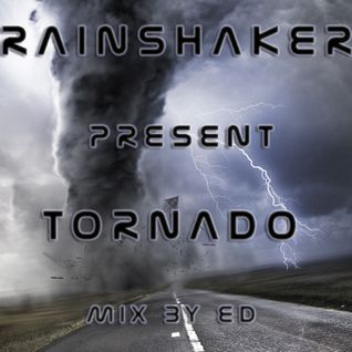 Brainsakers present - Tornado  MIX BY ED (2008 Year)