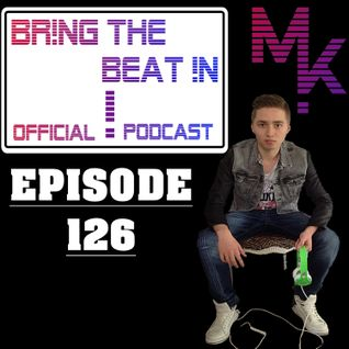 BR!NG THE BEAT !N Official Podcast [Episode 126]