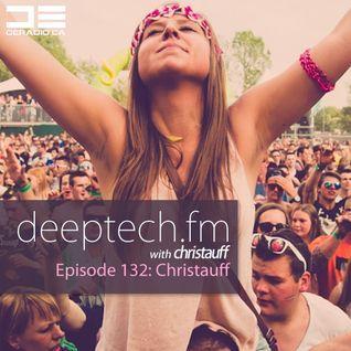 DeepTechFM 132 - Christauff (2016-01-14) [Best of 2015 Tracks]