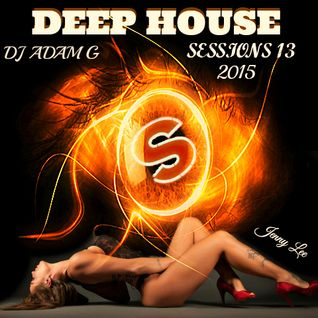 Deep House Sessions 13 Spinnin Records