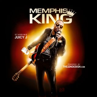 Juicy J - Memphis King