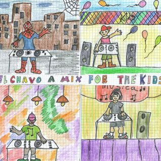 "El Chavo "" A Mix For The Kids"""