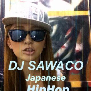 DJ SAWACO JAPANESE HIPHOP MIX vol.2