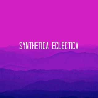 Synthetica Eclectica Tape No. 5