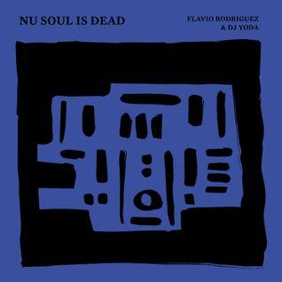 NU SOUL is DEAD