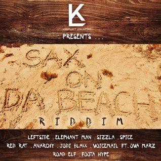 ''Sax On Da Beach'' Riddim Mix! (mixed by LITTLE P)