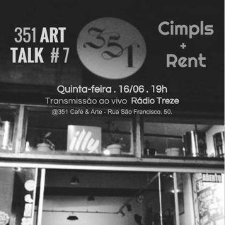 351 ART TALK #07