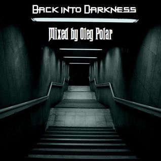Oleg Polar - Back into Darkness