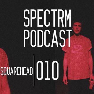 SPECTRM010 - Squarehead