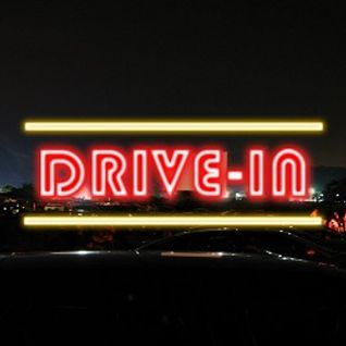 DRIVE-IN - 24 SEPTEMBRE 2013