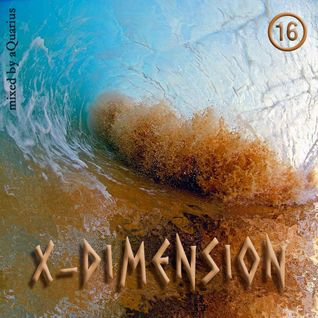 Chillout & Ambient - X-Dimension 16 [mixed by aQuarius]