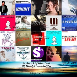 In Search of Miracles 4 (Continuous Mix)-DJ Mixed By Asif T.M.L.