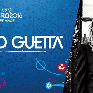 David Guetta - Live @ Champs De Mars, Paris UEFA Opening Ceremony (France) - 09.06.2016