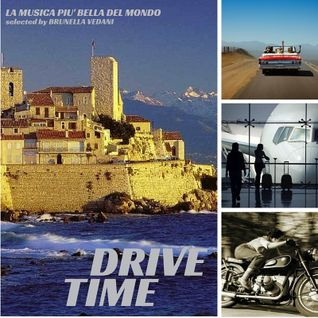 (FLY &) DRIVE TIME Music Selected by Brunella Vedani