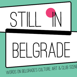 Nic Vukelic-Guest mix for Still in Belgrade