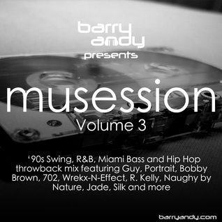 Musession Vol. 3 - '90s Swing, R&B & Hip Hop