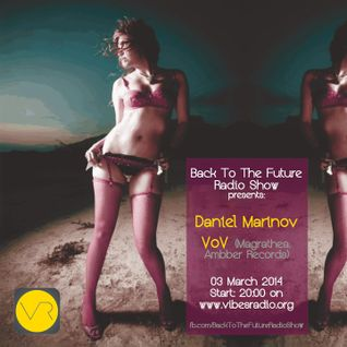 Daniel Marinov - Back To The Future 038 March 2014