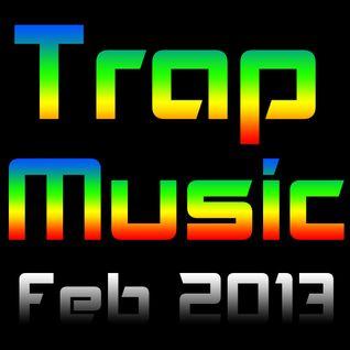 Trap N Bass (Feb 2013 Mix)