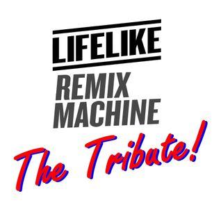 LIFELIKE [The Tribute Mix]