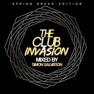 The Club Invasion (Spring Break Edition)