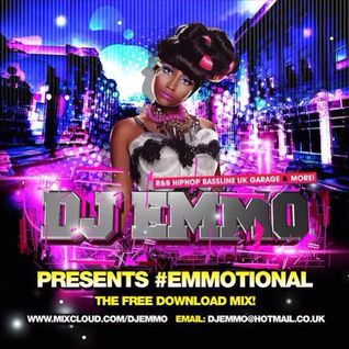 Dj Emmo Presents #EMMOtional Hip Hop rnb mix (Long Play Edition) 2014