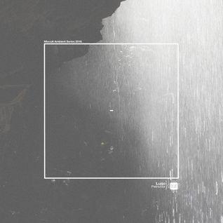 Luijo - Petrichor (MixCult Ambient Series 2016)