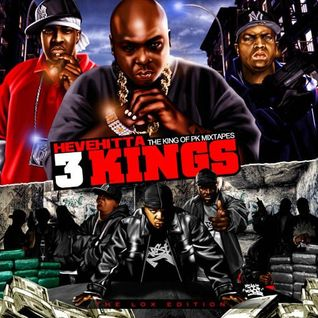 Hevehitta - 3 Kings: The Lox Edition | Jadakiss, Styles P., Sheek Louch