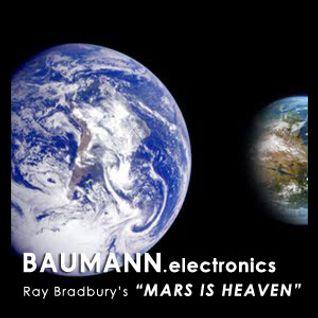 BAUMANN.electronics - MARS IS HEAVEN (Gualba - 07/2011)