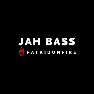 Jah Bass x FatKidOnFire mix #3