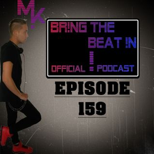 BR!NG THE BEAT !N Official Podcast [Episode 159]