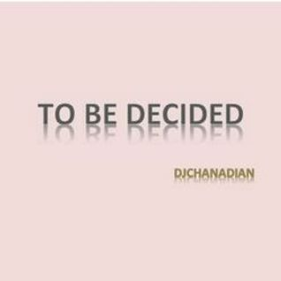 To Be Decided 1-30-2012