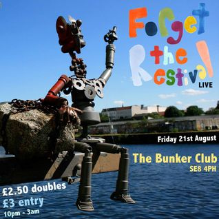 Forget The Restival Live at The Bunker Club: 12 - 3am