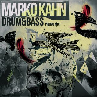 Drum 'n' Bass Promo Mix by Marko Kahn