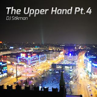 DJ Stikmand – The Upper Hand Part 4