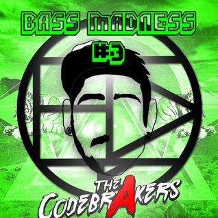 BASS MADNESS #3 - THE CODEBRAKERS LIVE @ElectroDanceRadio