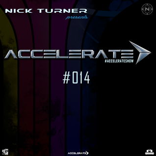 Nick Turner - ACCELERATE #014