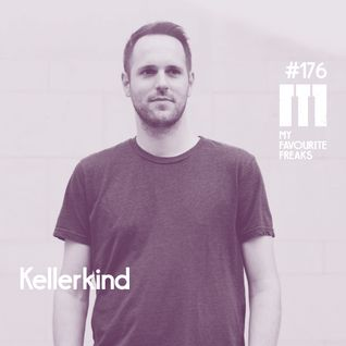 My Favourite Freaks Podcast #176 Kellerkind