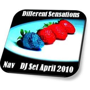Nav - Different Sensations - DJ Set April/2010