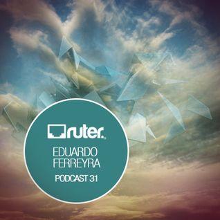 Ruter Podcast 31// Eduardo Ferreyra