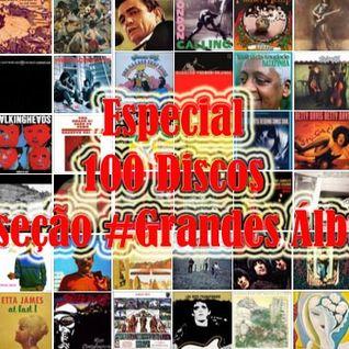 Especial Grandes Álbuns #2 - Na Mira do Groove
