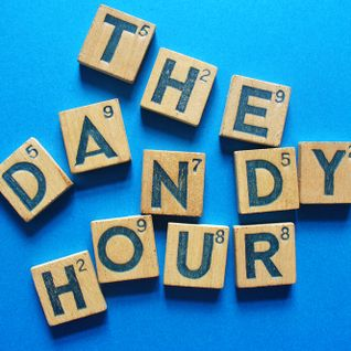 The Dandy Hour - Episode 17