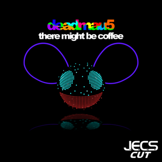 There Might Be Coffee [JECS Cut Trax]