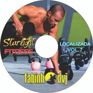Starlight Fitness - Localizada Vol.7 by Fabinho DVJ - Preview