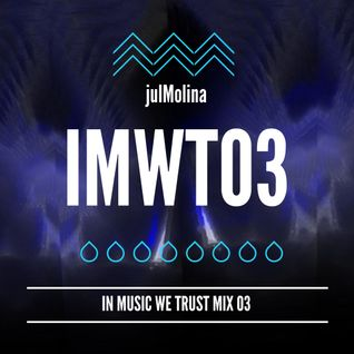 JulMolina Presents: IMWT03