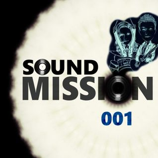 Sound Mission 001 by Arklove & Ez Breaks