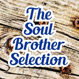 Soul Brother Selection -  26th October 2014
