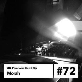 Morah - Guest Mix #72